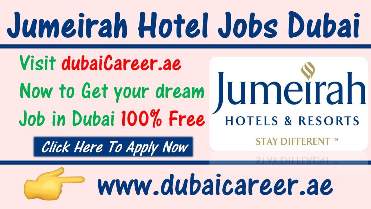 Jumeirah Hotel Jobs in dubai
