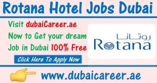 Rotana Hotel Jobs in Dubai